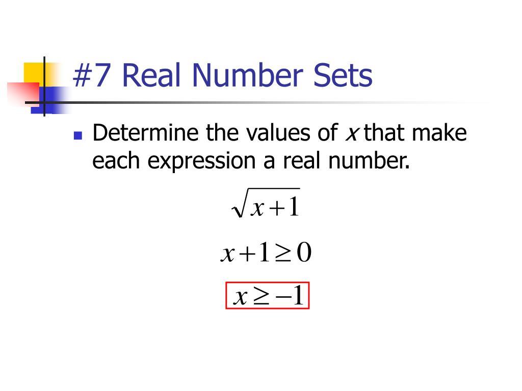 #7 Real Number Sets