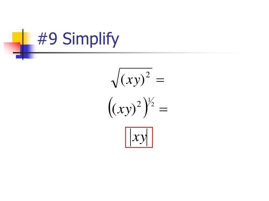 #9 Simplify