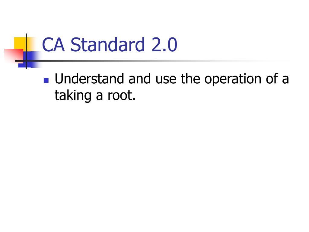 CA Standard 2.0