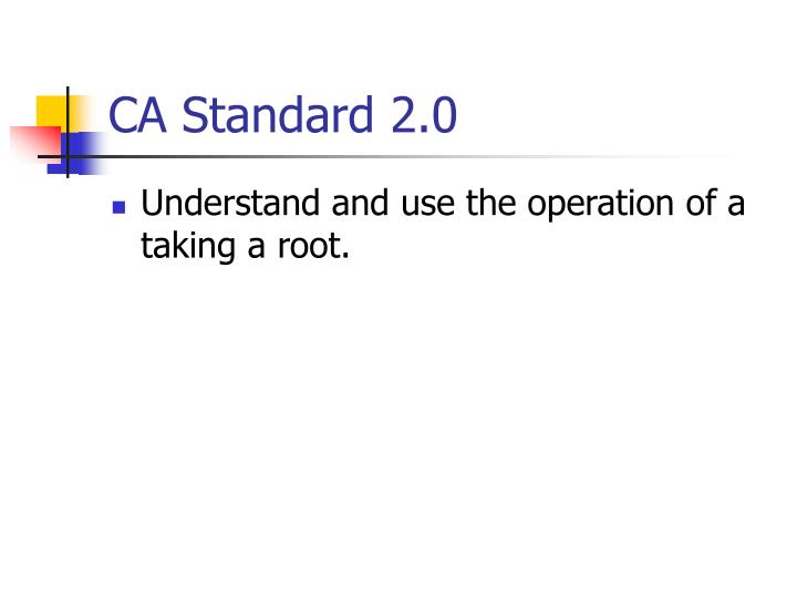Ca standard 2 0