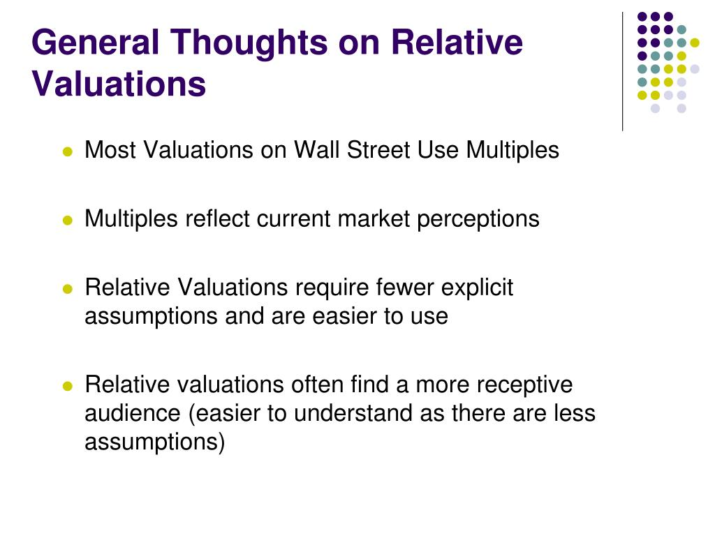 General Thoughts on Relative Valuations