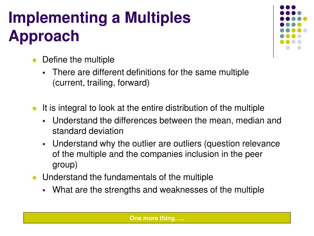 Implementing a Multiples Approach