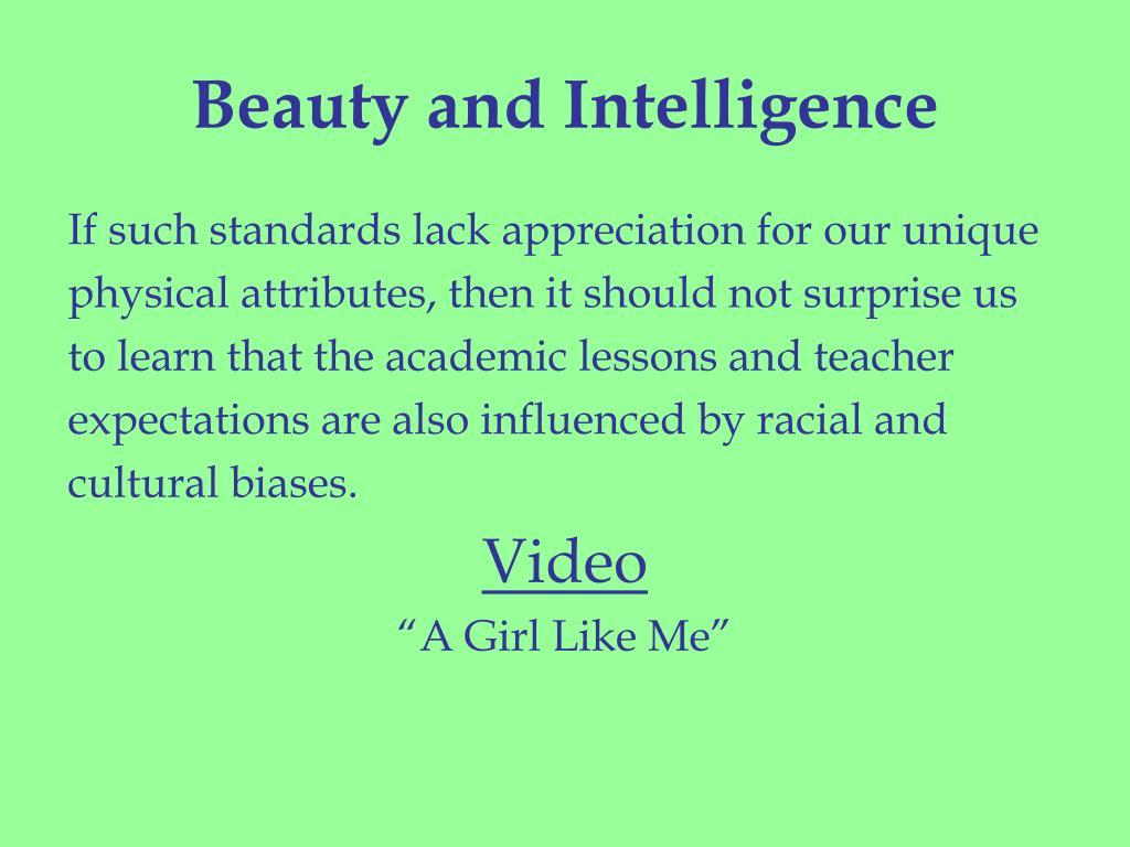 Beauty and Intelligence