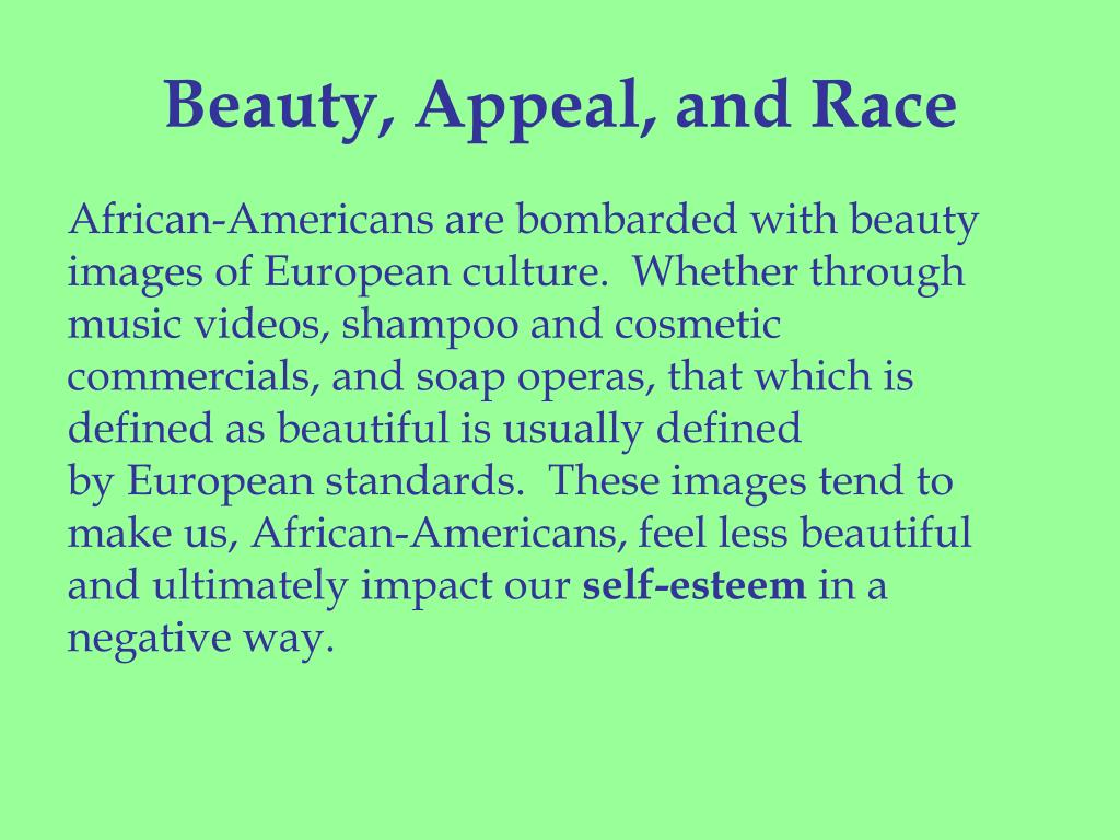 Beauty, Appeal, and Race