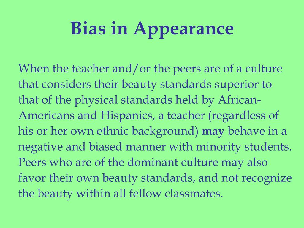 Bias in Appearance