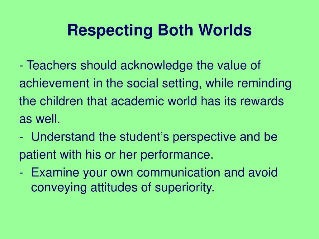 Respecting Both Worlds