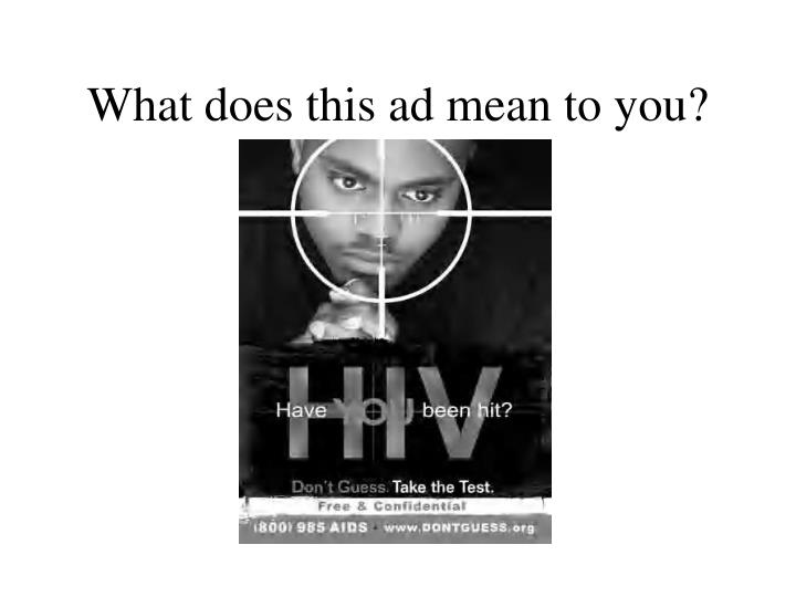 What does this ad mean to you