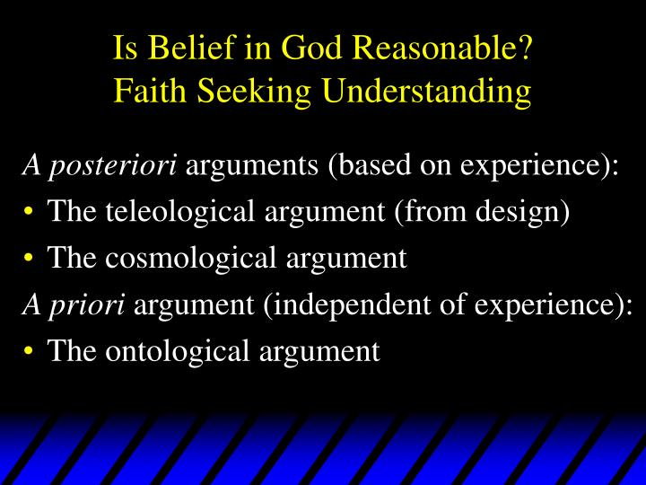 Is belief in god reasonable faith seeking understanding