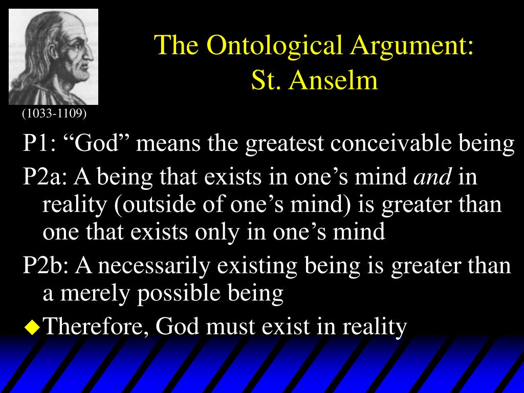 The Ontological Argument: St. Anselm