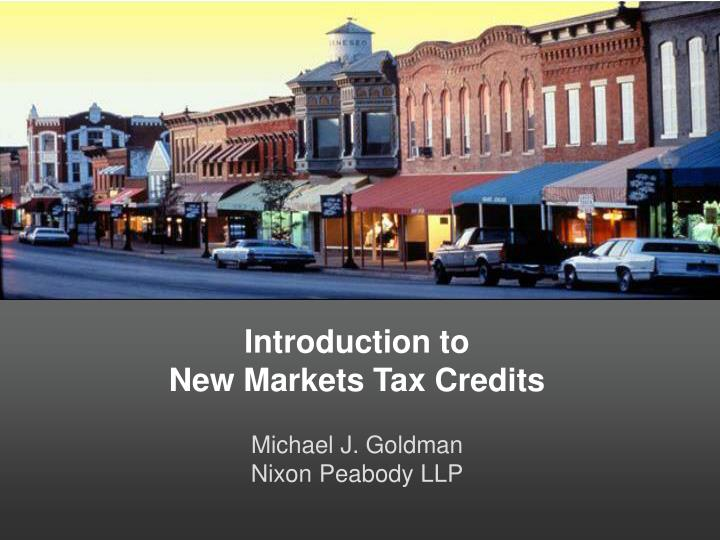 Introduction to new markets tax credits