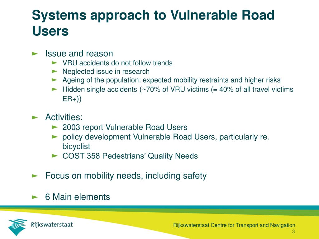 Systems approach to Vulnerable Road Users