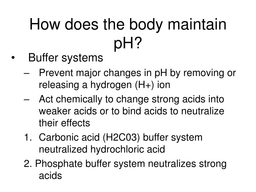How does the body maintain pH?