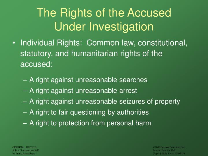 The rights of the accused under investigation