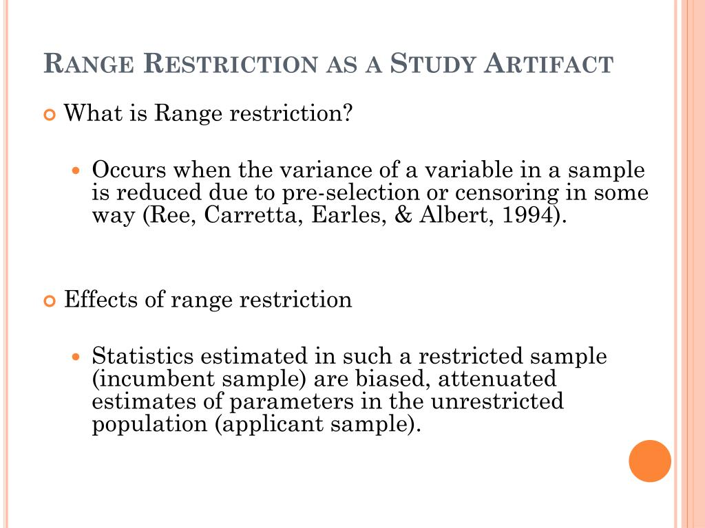 Range Restriction as a Study Artifact