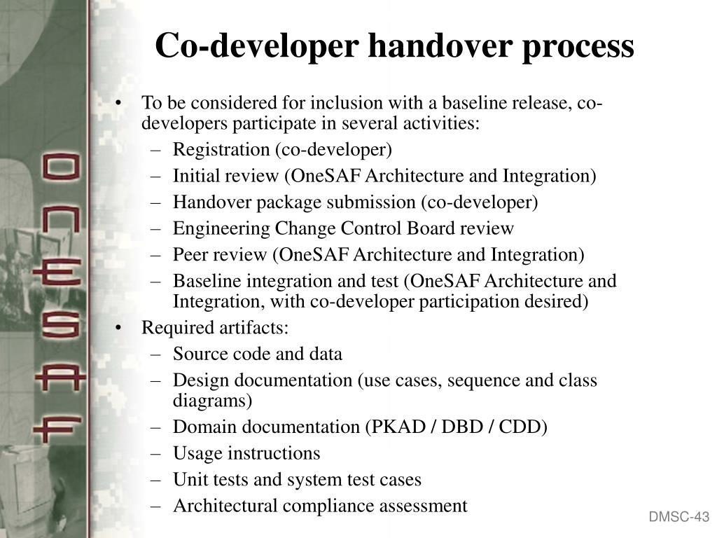 Co-developer handover process
