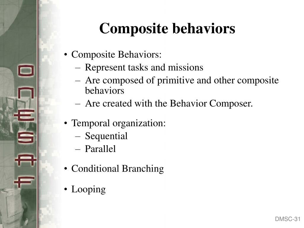 Composite behaviors
