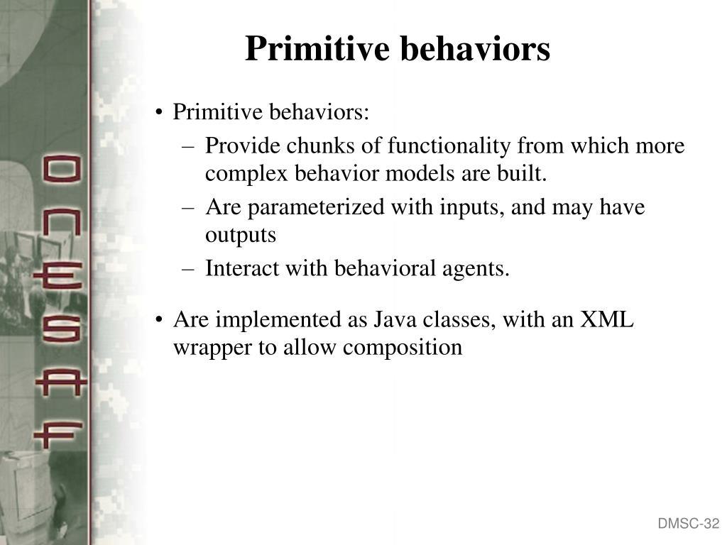 Primitive behaviors