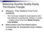 balancing quantity quality equity the elusive triangle16