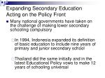 expanding secondary education acting on the policy front