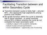 facilitating transition between and within secondary cycle