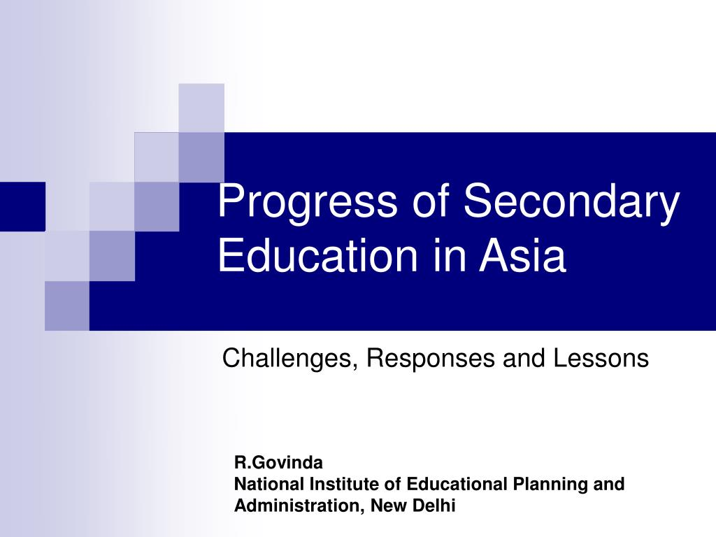 progress of secondary education in asia l.