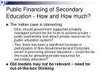 public financing of secondary education how and how much36