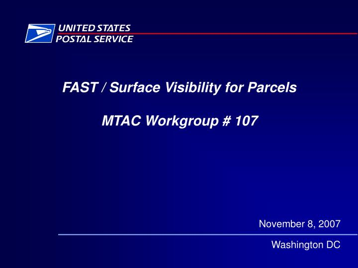 Fast surface visibility for parcels mtac workgroup 107