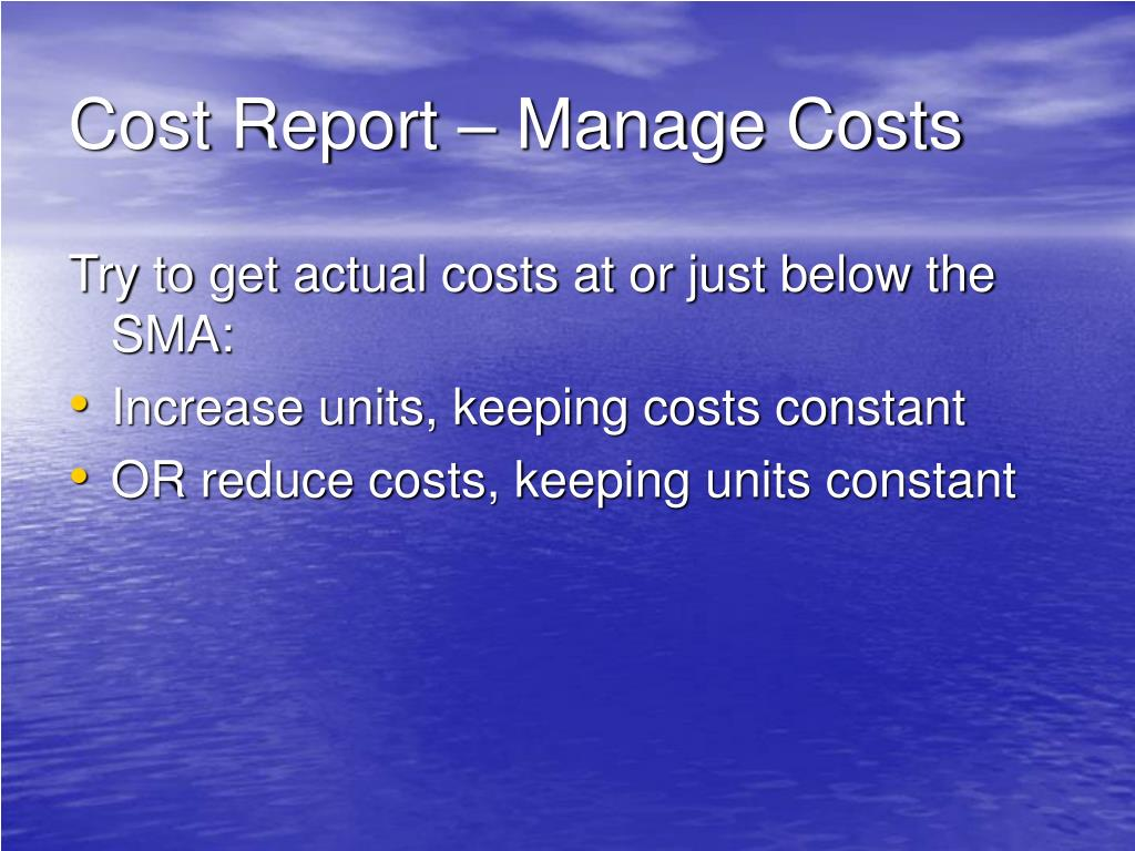 Cost Report – Manage Costs