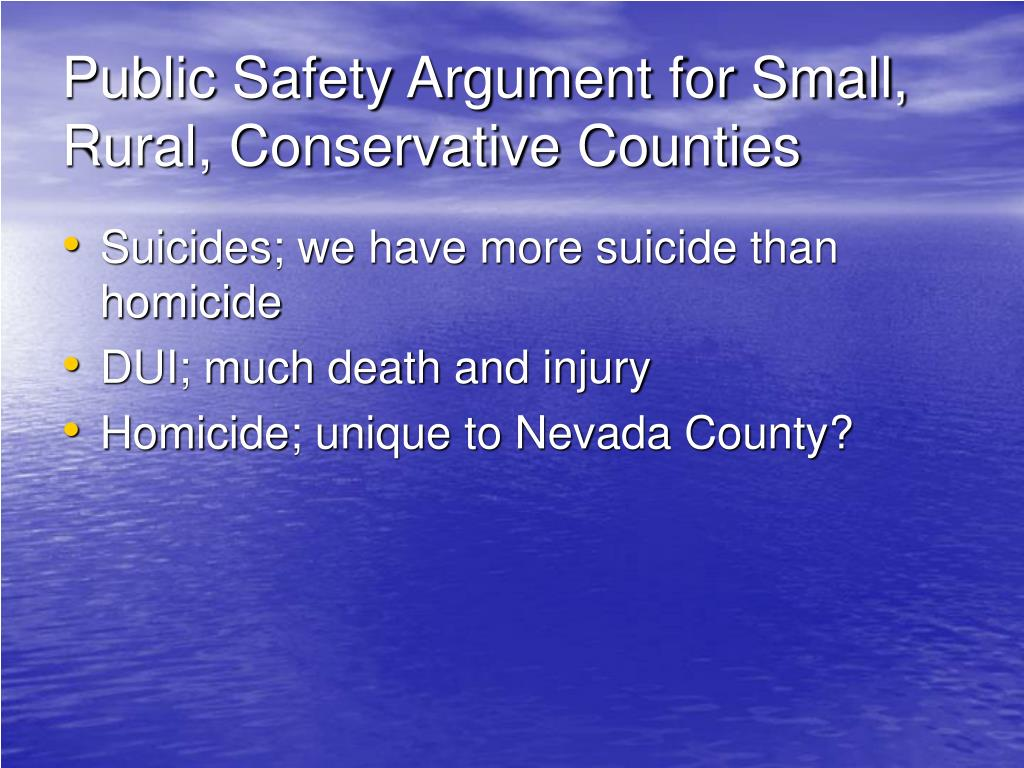 Public Safety Argument for Small, Rural, Conservative Counties