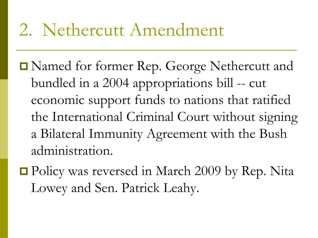 2.  Nethercutt Amendment