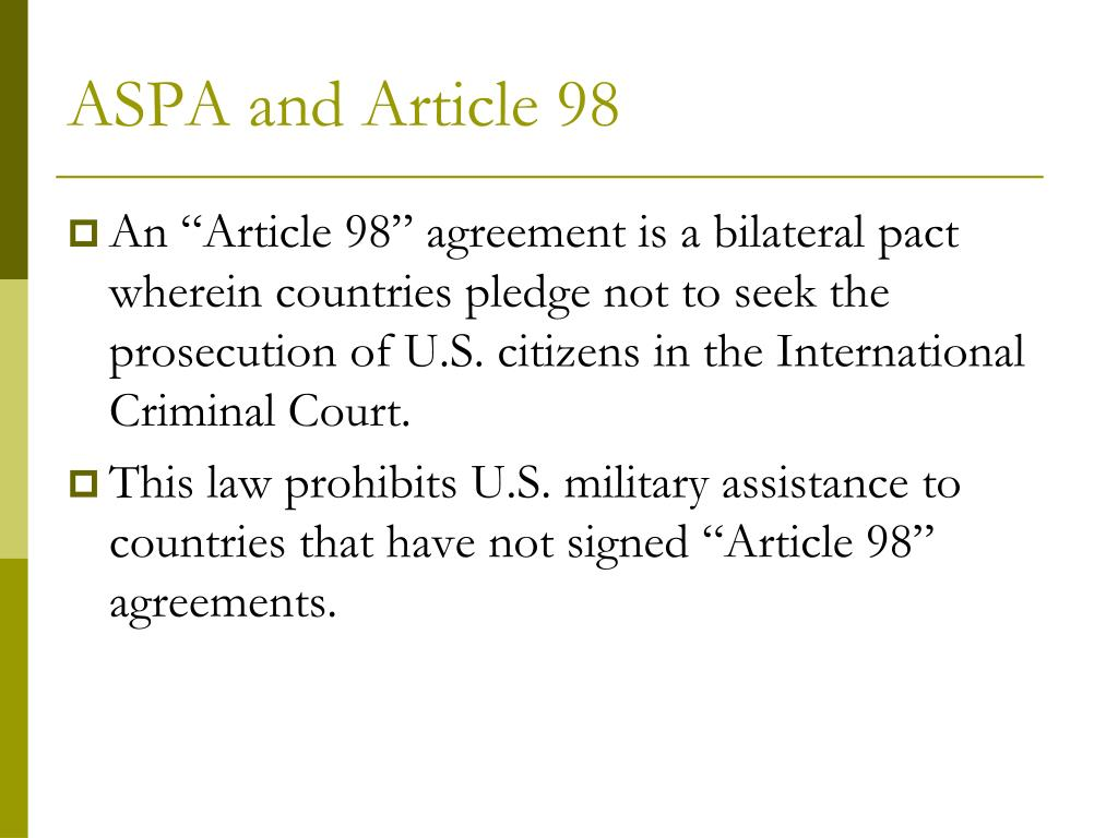 ASPA and Article 98