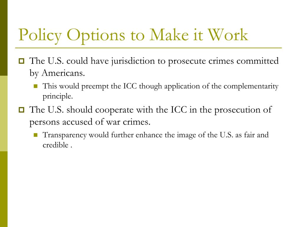 Policy Options to Make it Work