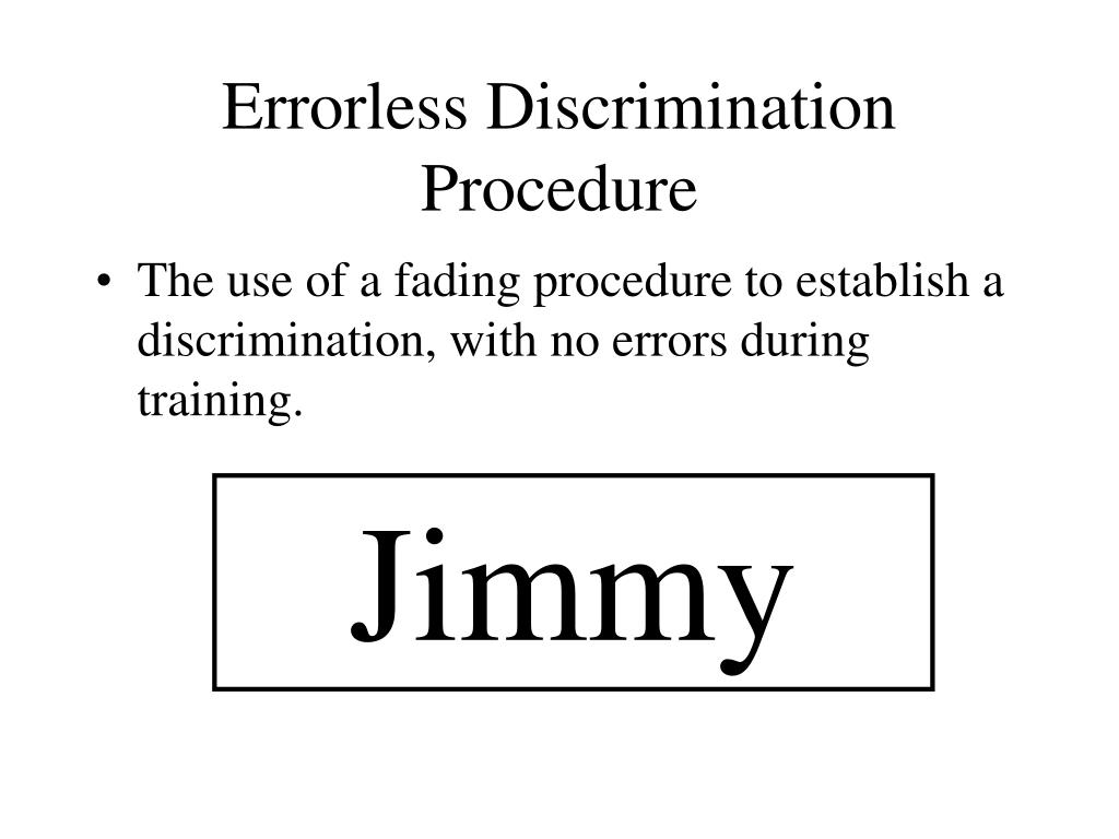 Errorless Discrimination Procedure
