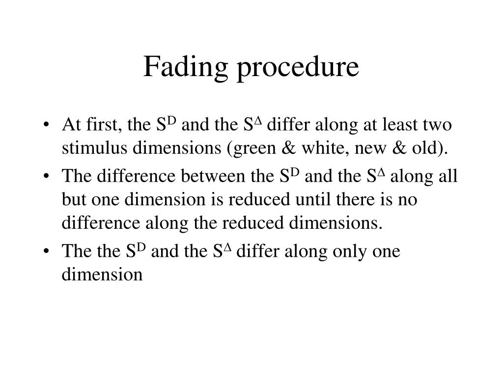 Fading procedure
