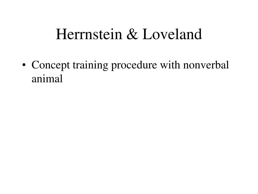 Herrnstein & Loveland