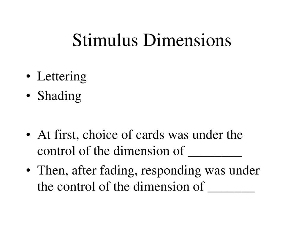 Stimulus Dimensions
