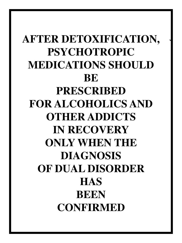 AFTER DETOXIFICATION,