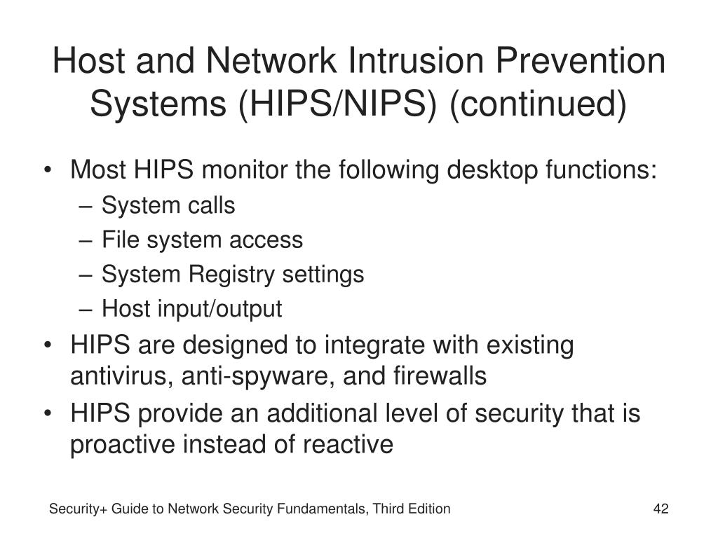 Host and Network Intrusion Prevention Systems (HIPS/NIPS) (continued)