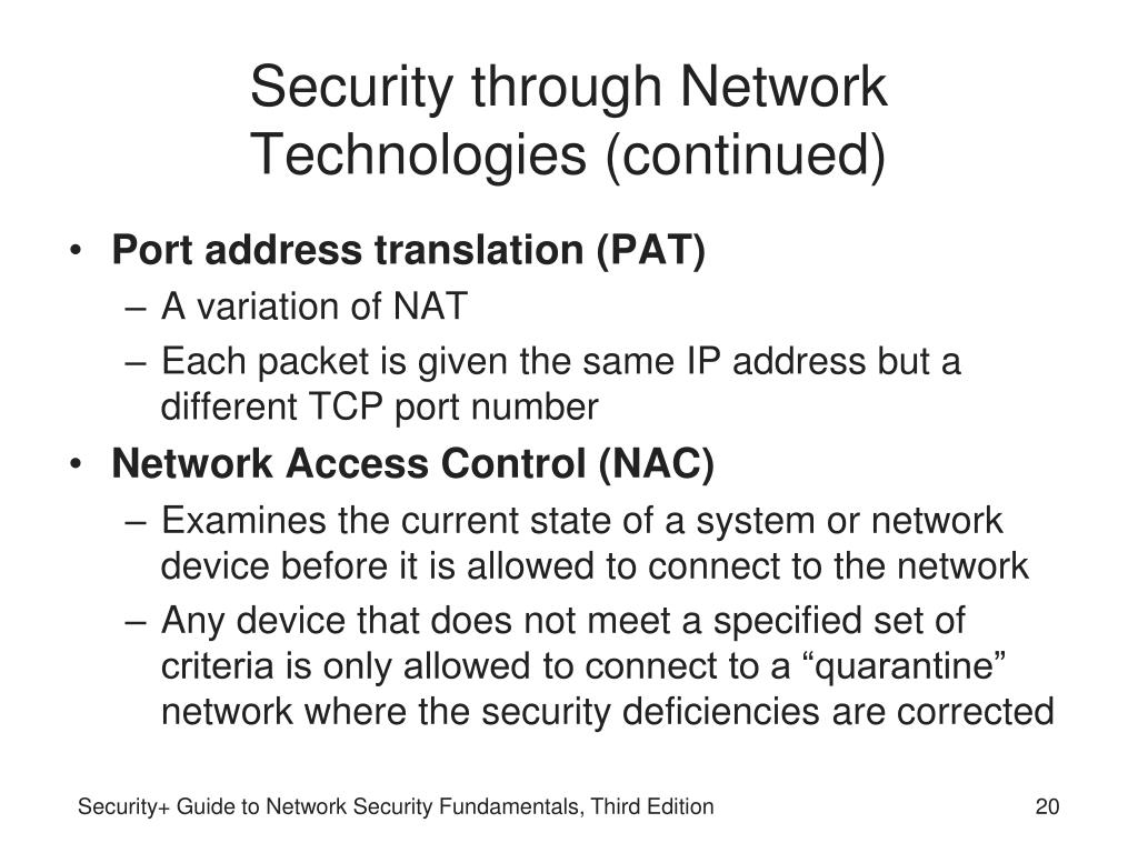 Security through Network Technologies (continued)