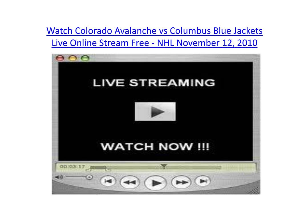 watch colorado avalanche vs columbus blue jackets live online stream free nhl november 12 2010 l.