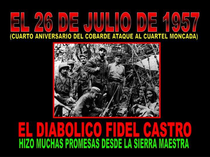 EL 26 DE JULIO DE 1957