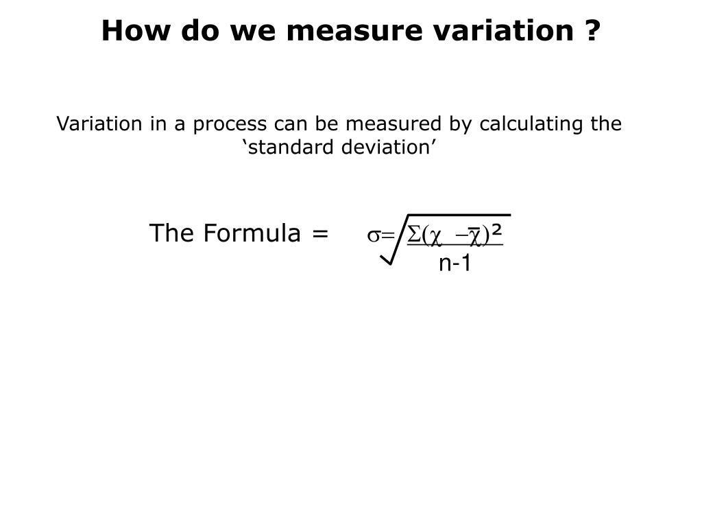 How do we measure variation ?