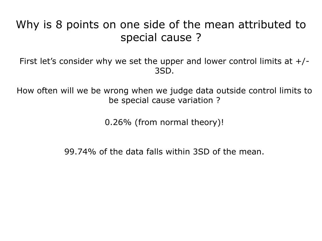 Why is 8 points on one side of the mean attributed to special cause ?