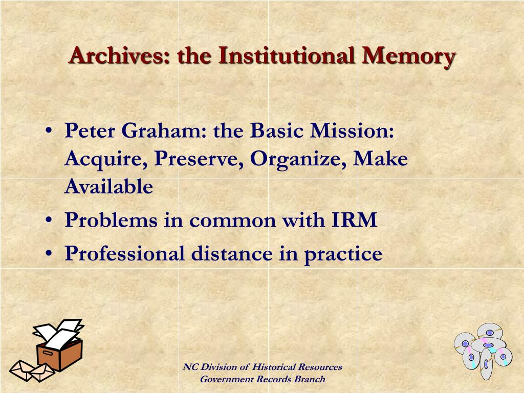 Archives: the Institutional Memory