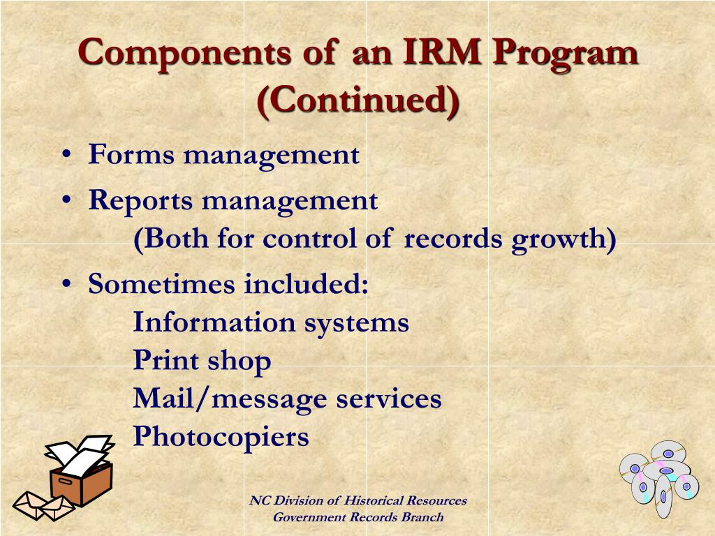 Components of an IRM Program (Continued)