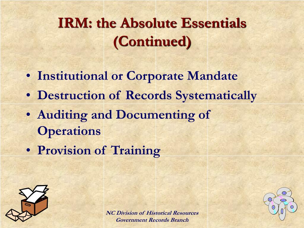 IRM: the Absolute Essentials (Continued)