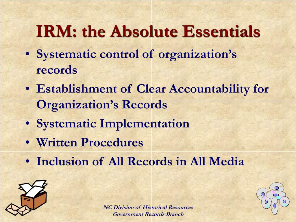 IRM: the Absolute Essentials