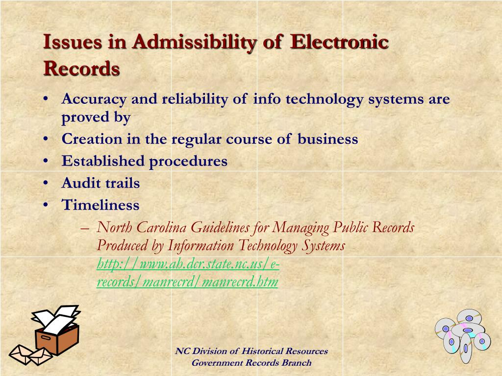 Issues in Admissibility of Electronic Records
