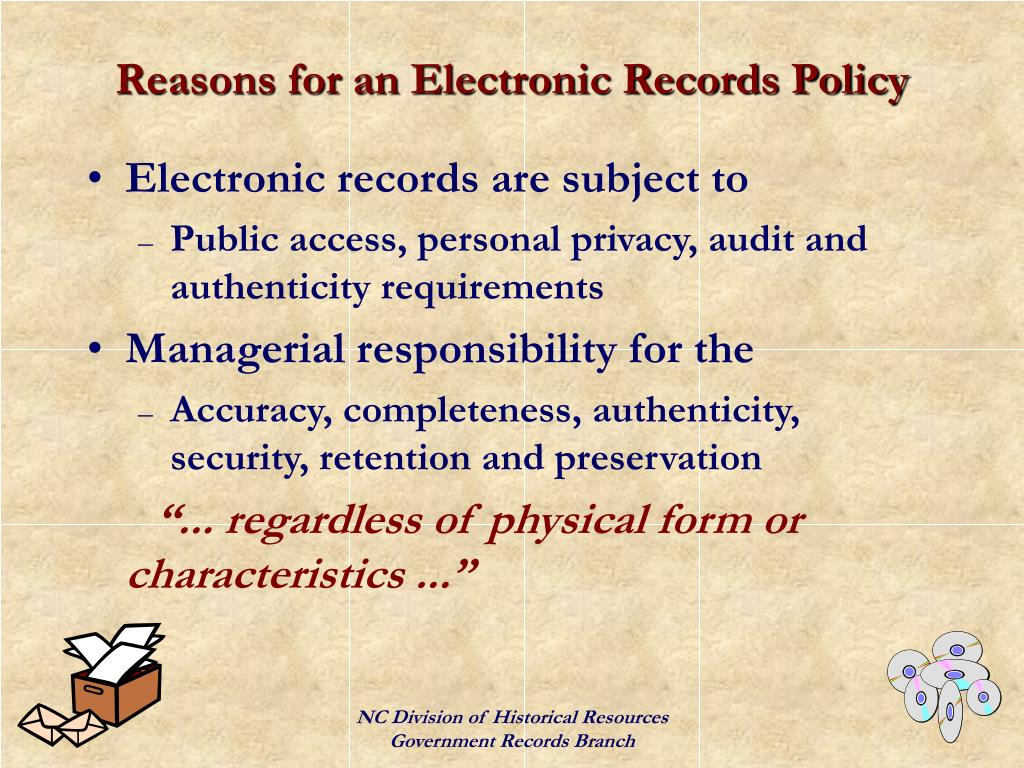 Reasons for an Electronic Records Policy