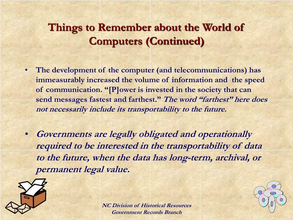 Things to Remember about the World of Computers (Continued)